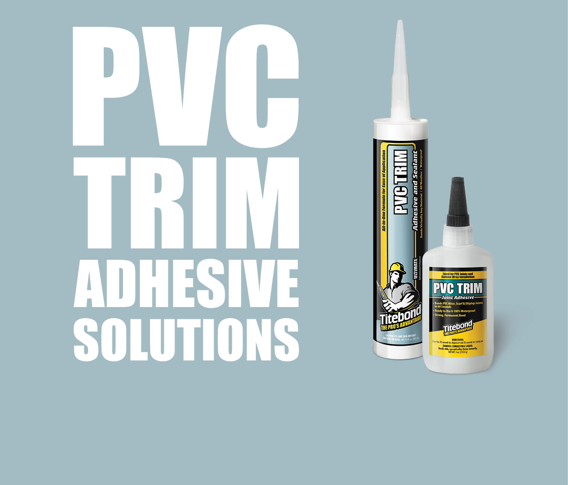 PVC Trim Adhesive Solutions